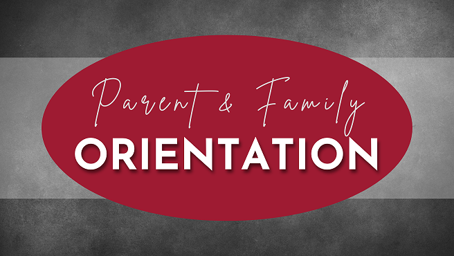 Parent & Family Orientation word graphic